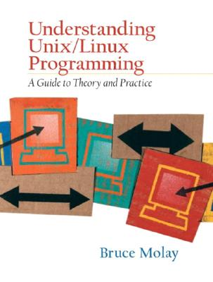 Understanding Unix/Linux Programming By Molay, Bruce