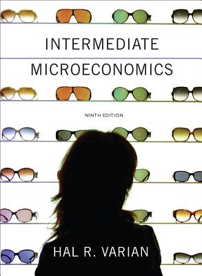 Intermediate Microeconomics By Varian, Hal R.