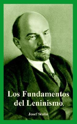 Fundamentos Del Leninismo, Los By Stalin, Josef